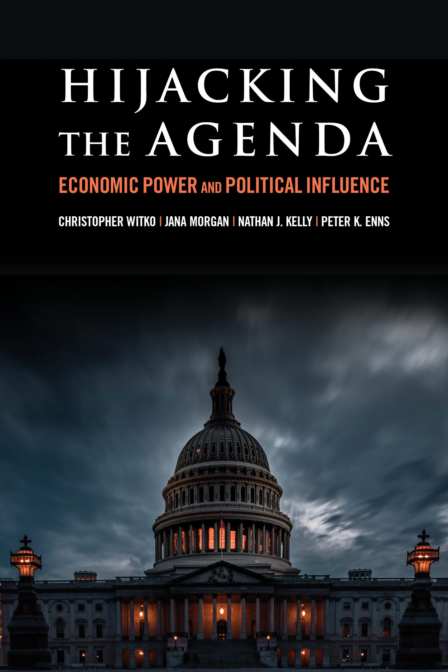 Hijacking the agenda: Economic power and political influence